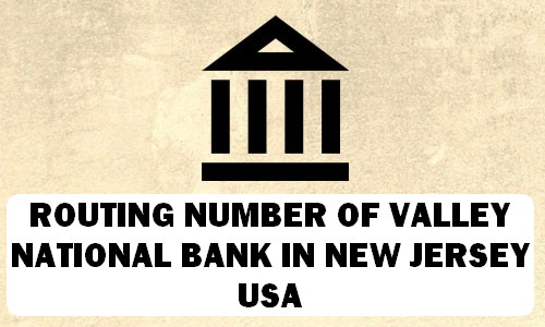 Routing Number of VALLEY NATIONAL BANK NEW JERSEY