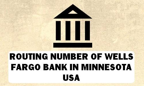 Routing Number of WELLS FARGO BANK MINNESOTA