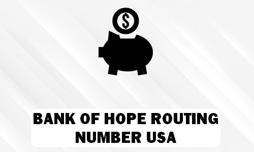 Bank of Hope Routing Number