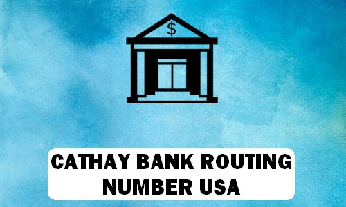 Cathay Bank Routing Number