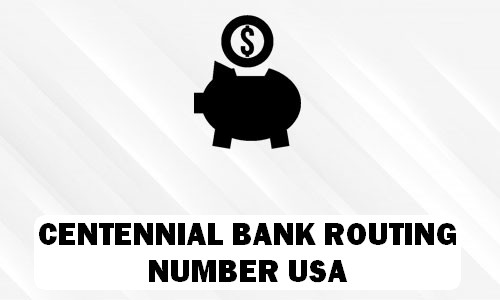 Centennial Bank Routing Number