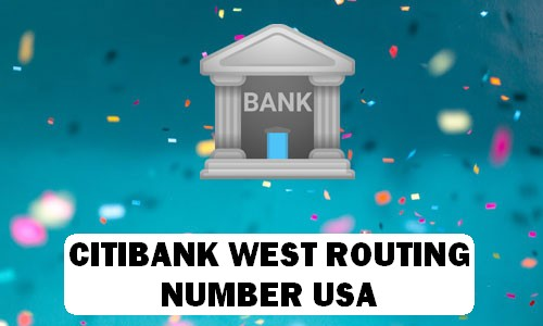 CitiBank West Routing Number