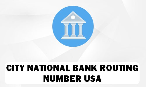 City National Routing Number