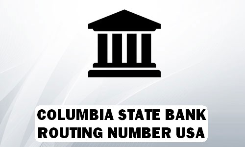 Columbia State Bank Routing Number