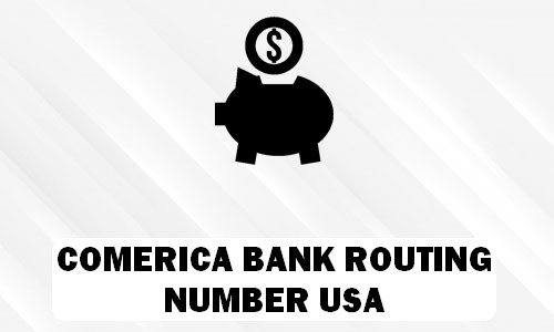 Comerica Routing Number
