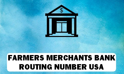 Farmers & Merchants Bank Routing Number