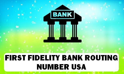 First Fidelity Routing Number