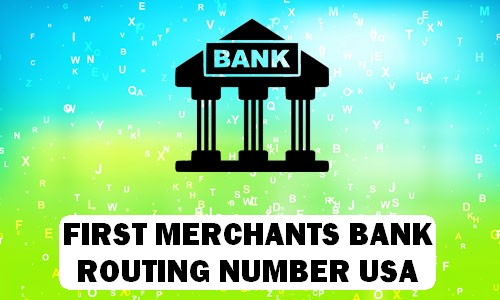 First Merchants Routing Number