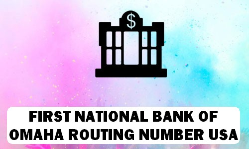 First National Bank of Omaha Routing Number