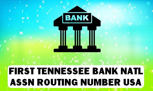 First Tennessee Routing Number