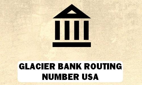 Glacier Routing Number