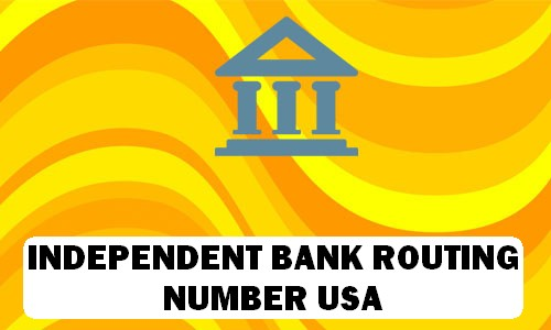 Independent Bank Routing Number