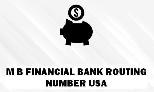 M B Financial Routing Number