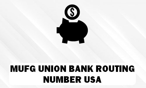Mufg Union Bank Routing Number