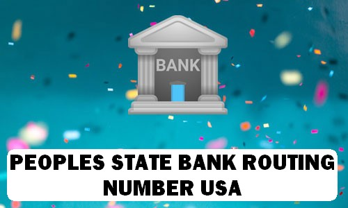 Peoples State Bank Routing Number