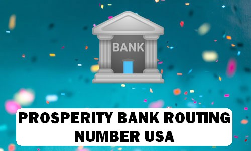 Prosperity Bank Routing Number