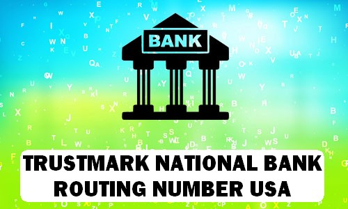 Trustmark Routing Number